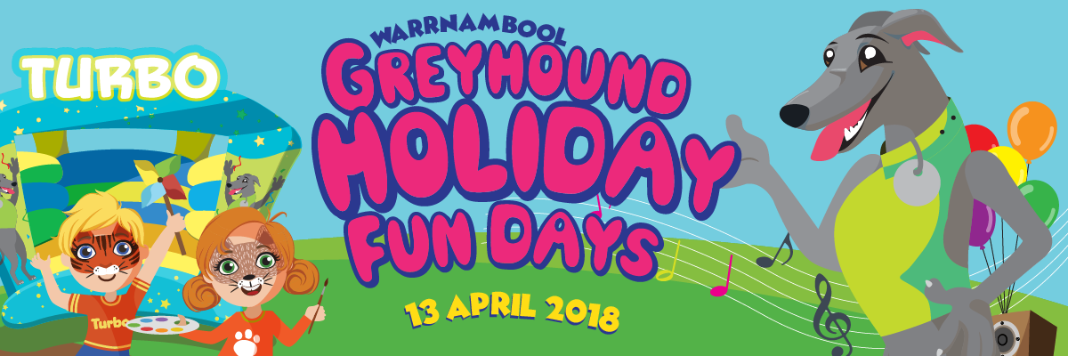 Greyhound Holiday Fun Day in Warrnambool